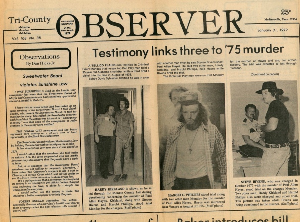 Newspaper article from Monroe County, Tennessee, describing the arrest of the men accused of murdering my father Paul Allen Hayes, 1979.